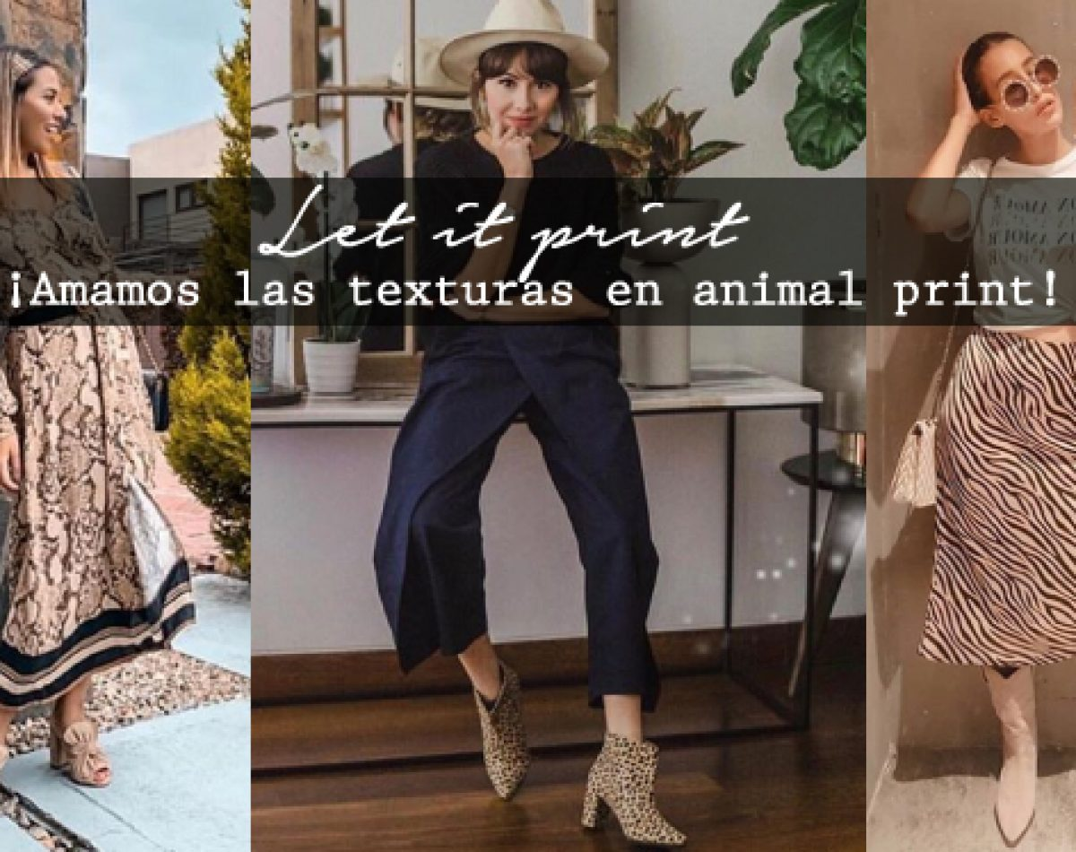 Let it print ¡Amamos las texturas en animal print!
